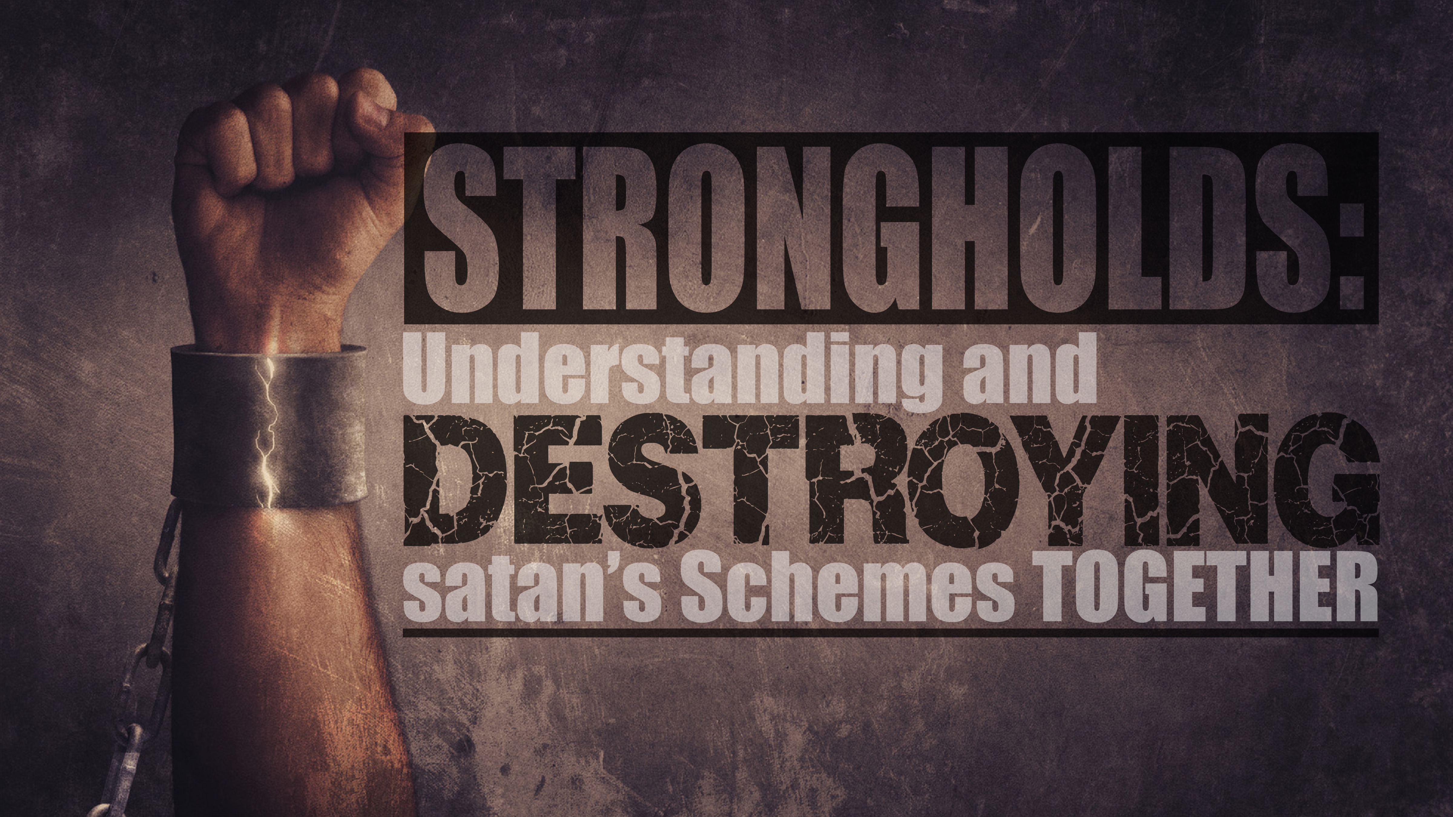 STRONGHOLDS