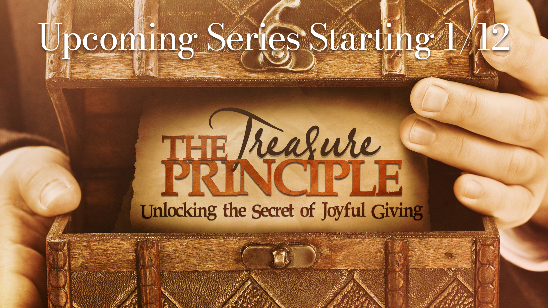 The Treasure Principle - Unlocking the Secret of Joyful Giving